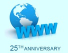World Wide Web tròn 25 năm tuổi và những sự thật thú vị