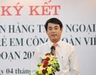 Vietcombank tiếp tục dành thêm 3,5 tỷ đồng tài trợ cho trẻ em