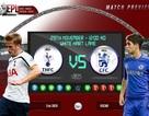 Tottenham - Chelsea: Căng thẳng bao trùm