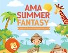Chưa bao giờ hè vui hơn, ý nghĩa hơn cùng Summer Fantasy AMA