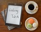 Galaxy Tab A - Máy tính bảng cho người trẻ năng động
