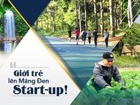 Xu hướng start-up của giới trẻ tại Măng Đen