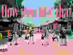 """Nhóm nhảy Việt đoạt giải 3 thi cover """"How You Like That"""" của Black Pink"""