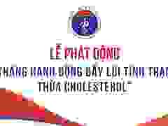 Thứ trưởng Bộ Y tế  báo động thực trạng thừa cholesterol của người Việt