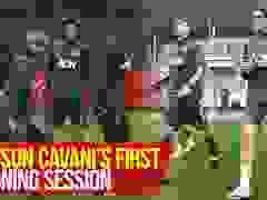 Buổi tập đầu tiên của Cavani ở Man Utd