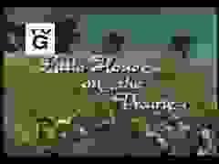 """Nhạc phim mở đầu """"Ngôi nhà nhỏ trên thảo nguyên"""""""
