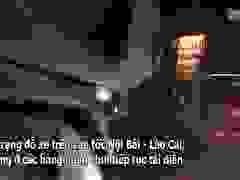 Chuyện lạ trên cao tốc Hà Nội - Lào Cai