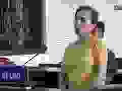Xét xử Lộc Thị Mai phạm tội mua bán người