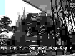 TPHCM vắng lặng vì dịch Covid-19