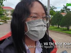 Thí sinh Phú Yên đánh giá về đề thi môn Văn
