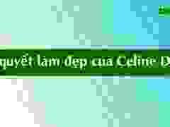 Celine Dion chia sẻ về cách làm đẹp
