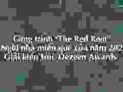"""Công trình """"The Red Roof"""" (Mái nhà đỏ)"""