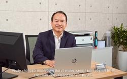 Chia sẻ từ ông Lâm Minh Chánh về bộ giải pháp dành cho doanh nghiệp của HP sau 1 tháng trải nghiệm