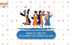 """Học bổng """"Cùng BTEC bước ra thế giới"""" 2020"""