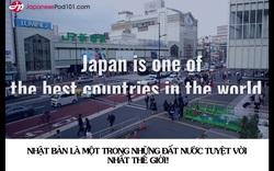 """""""Giải mã"""" lý do khiến Nhật Bản là một trong những đất nước tuyệt vời nhất thế giới!"""