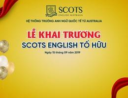Chuẩn bị khai trương Scots English Tố Hữu Hà Đông, rất nhiều quà tặng hấp dẫn!