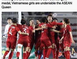 """Báo châu Á: """"Đội tuyển bóng đá nữ Việt Nam thống trị Đông Nam Á"""""""