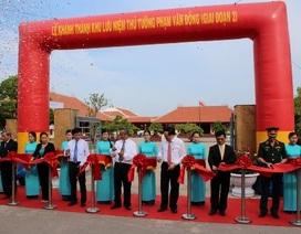Khánh thành Khu lưu niệm cố Thủ tướng Phạm Văn Đồng