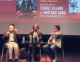Giáo sư Ngô Bảo Châu: Đừng để mất quan hệ mật thiết với Toán học