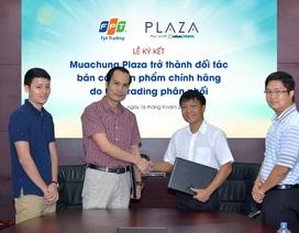 Muachung Plaza chính thức mở bán hàng công nghệ chính hãng FPT
