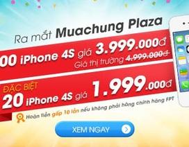 Làm thế nào để mua iPhone 4S chính hãng rẻ một nửa giá trị trường?