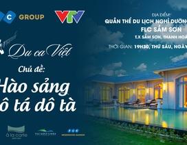 """""""Du ca Việt"""" với """"Hào sảng Dô tá Dô tà"""" tại FLC Sầm Sơn"""