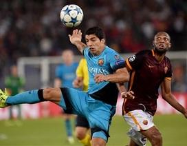 Barcelona - AS Roma: Tiếp đà hưng phấn từ Siêu kinh điển