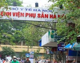 BV Phụ sản Hà Nội chỉ mổ cấp cứu vì... mất nước