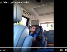 """Bé 5 tuổi """"nát cõi lòng"""" khi biết Adam Levine lấy vợ"""