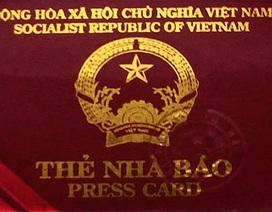 Gia hạn sử dụng Thẻ nhà báo giai đoạn 2011-2015