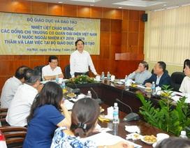 Cơ quan đại diện Việt Nam ở nước ngoài là cánh tay nối dài của Bộ GD&ĐT