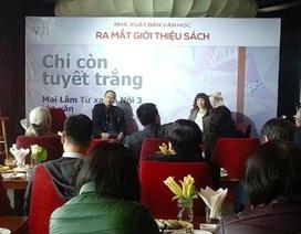 Tản mạn Hà Nội qua góc nhìn của nhà văn Việt kiều Mai Lâm