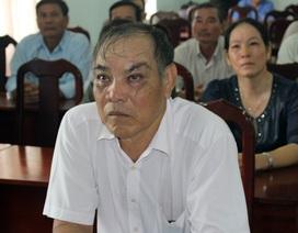 Bị oan sai 26 năm, Bí thư phường đòi bồi thường hơn 18 tỷ