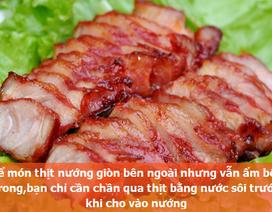 Bí quyết chế biến không thể bỏ qua giúp các món ăn từ thịt lợn ngon hơn