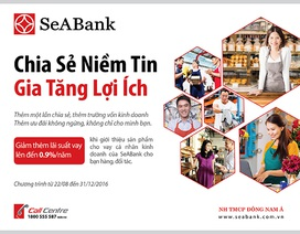 SeABank ưu đãi cho vay hấp dẫn