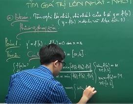 Video bài giảng toán học: Giá trị lớn nhất – giá trị nhỏ nhất của hàm số