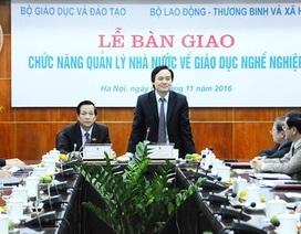 Chính thức chuyển hơn 500 trường CĐ, TCCN về Bộ LĐ-TB&XH