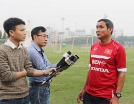 """""""Đội tuyển nữ Việt Nam sẽ khiến các đối thủ mạnh phải bất ngờ"""""""