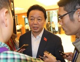 Bộ trưởng Tài nguyên và Môi trường nói về xử lý cán bộ vụ Formosa