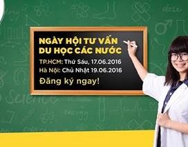 Ngày hội tư vấn du học các nước – nộp hồ sơ cho kỳ nhập học gần nhất