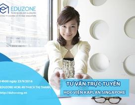 Tư vấn trực tuyến với đại diện Học viện Kaplan, Singapore