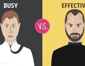 13 khác biệt giữa người bận rộn và làm việc hiệu quả