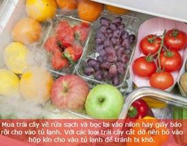 Mẹo bảo quản thực phẩm không bị ôi thiu ngày Hè