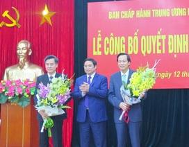 Bộ Chính trị quyết định nhân sự 5 cơ quan Trung ương