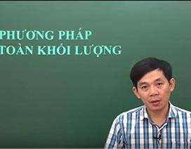 Video bài giảng hóa học: Phương pháp bảo toàn khối lượng
