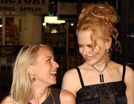 Naomi Watts tiết lộ với Nicole Kidman chuyện tình cảm tan vỡ