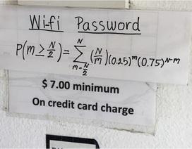 """Nhà hàng """"chơi khó"""" khách bằng mật khẩu wifi siêu hóc búa"""
