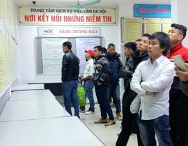 Hơn 1,1 triệu lao động thất nghiệp trong cả nước