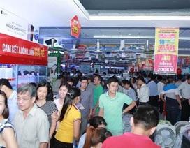 Đua mở siêu thị điện máy mới thu hút người tiêu dùng