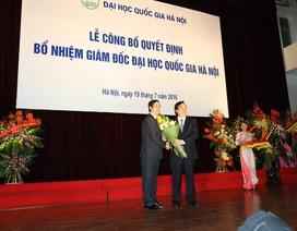 Tân Giám đốc Nguyễn Kim Sơn: Trọng trách ĐH Quốc gia HN phải tiên phong đổi mới